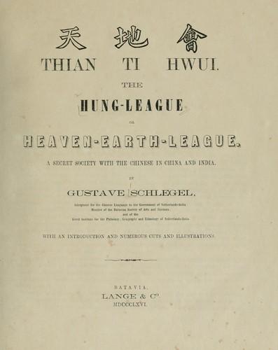 Schlegel, Gustave. Thian Ti Hwui